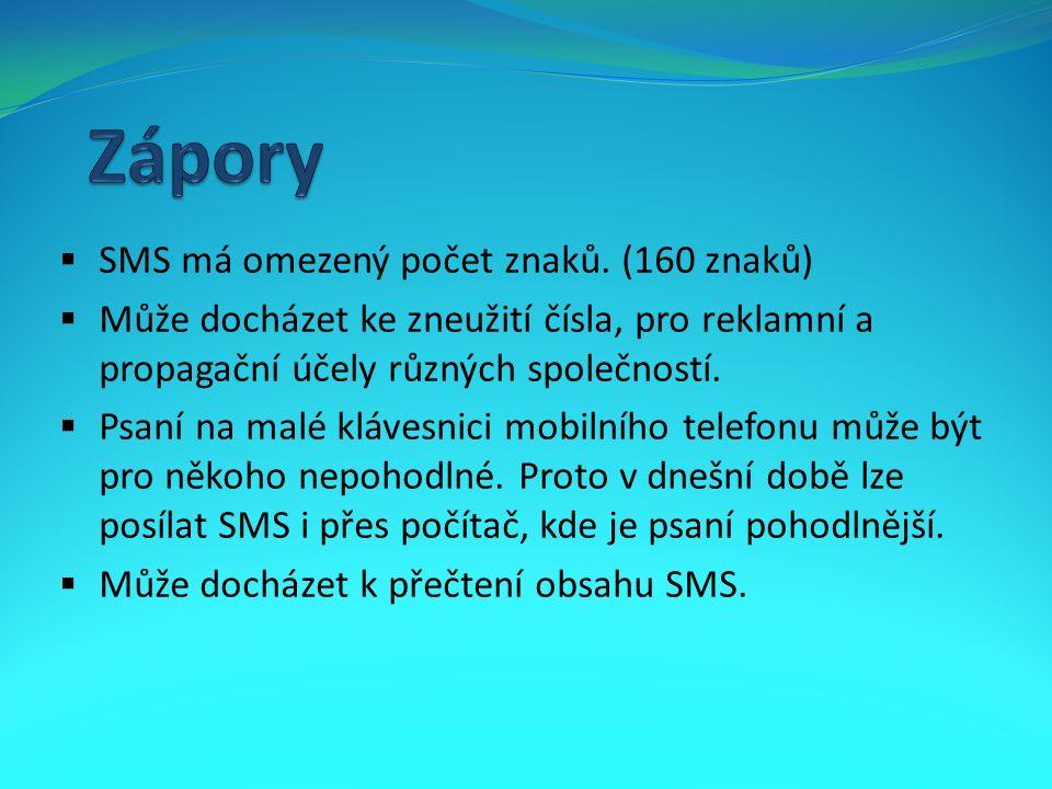  SMS má omezený počet znaků.