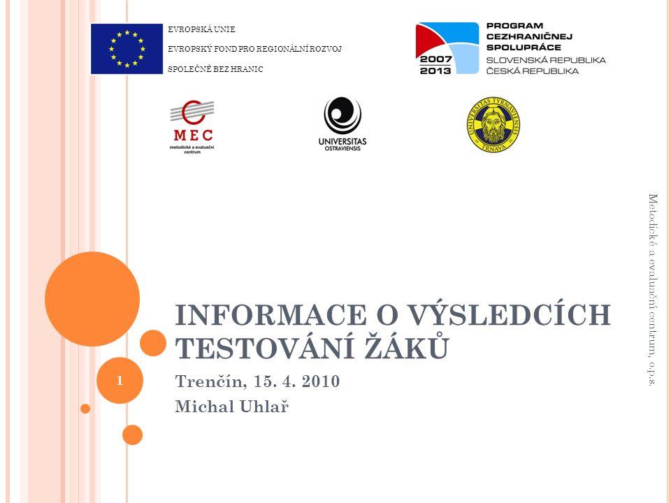 Č ESKO X S LOVENSKO Matematika 12 Metodické a evaluační centrum, o.p.s.