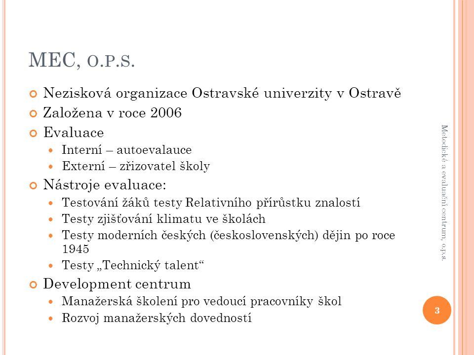 NAŠE ZKUŠENOSTI S ELEKTRONICKÝM TESTOVÁNÍM MEC, o.p.s.