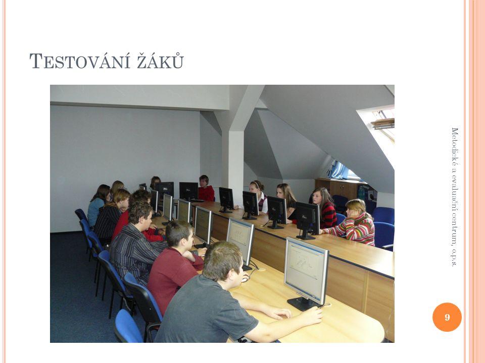 U KÁZKA TESTU 10 Metodické a evaluační centrum, o.p.s.
