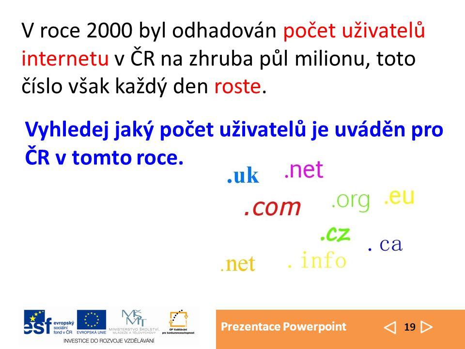 Prezentace Powerpoint 20 Stručně: 1969 - vznik ARPANET (4 uzly), spojoval výpočetní střediska 1974 - potřeba vytvořit jednotnou normu komunikace TCP/IP; 1979 - konečná podoba rodiny protokolů TCP/IP, verze 4.2 operačního systému BSD 1984 - už více než 1000 uzlů v ARPANETU ; zavedení DNS (Domain Name Systém – systém přidělení domén), který je dodnes platný