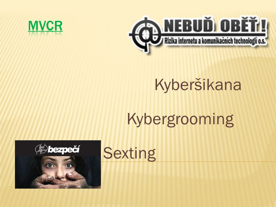 Kyberšikana Kybergrooming Sexting