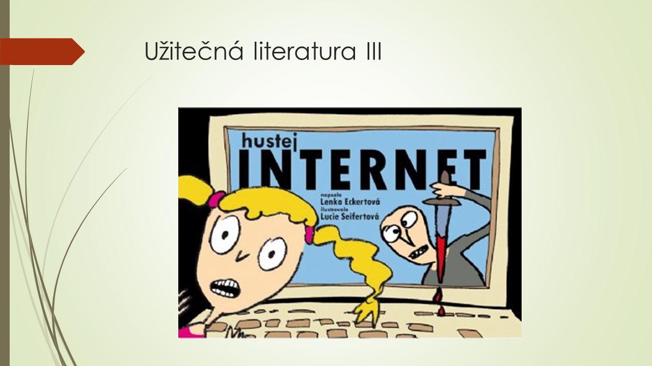 Užitečná literatura III