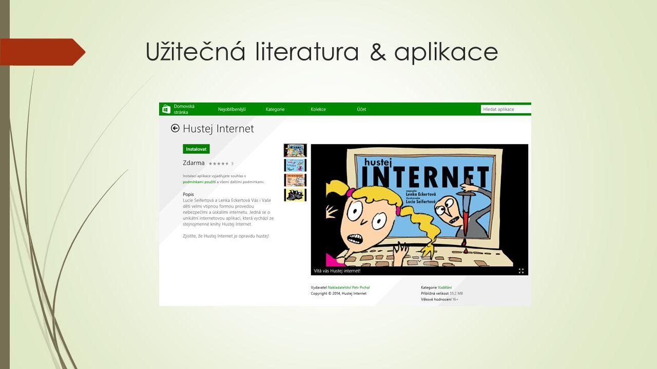 Užitečná literatura & aplikace