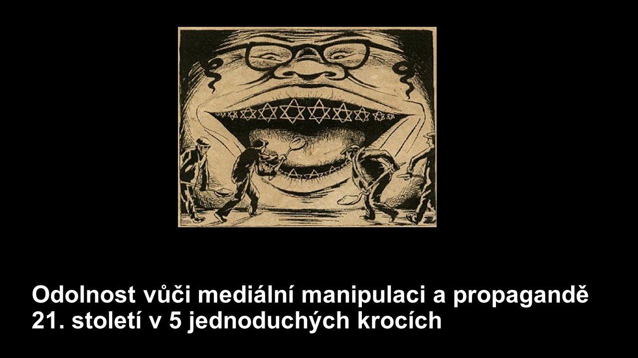 Odolnost vůči mediální manipulaci a propagandě 21. století v 5 jednoduchých krocích