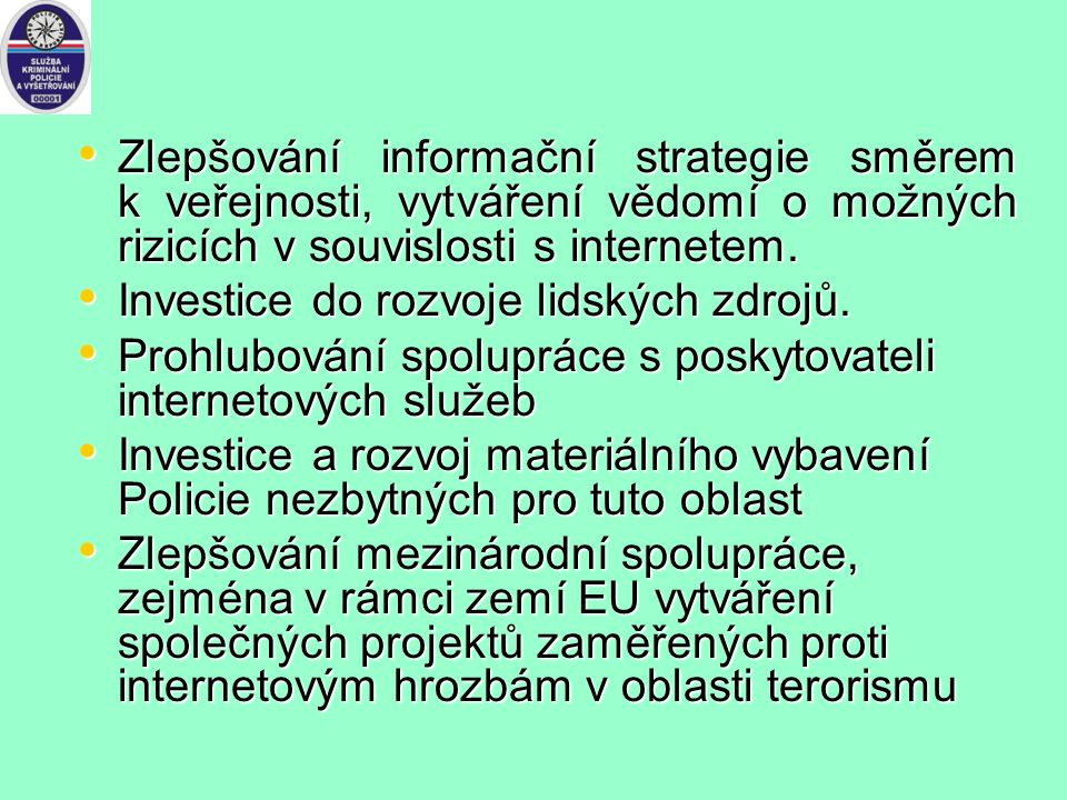Zhodnocení obsahu extrémistické a teroristické propagandy na internetu Z hlediska trestního řízení klíčový prvek pro úspěšné stíhání pachatelů. Obsah