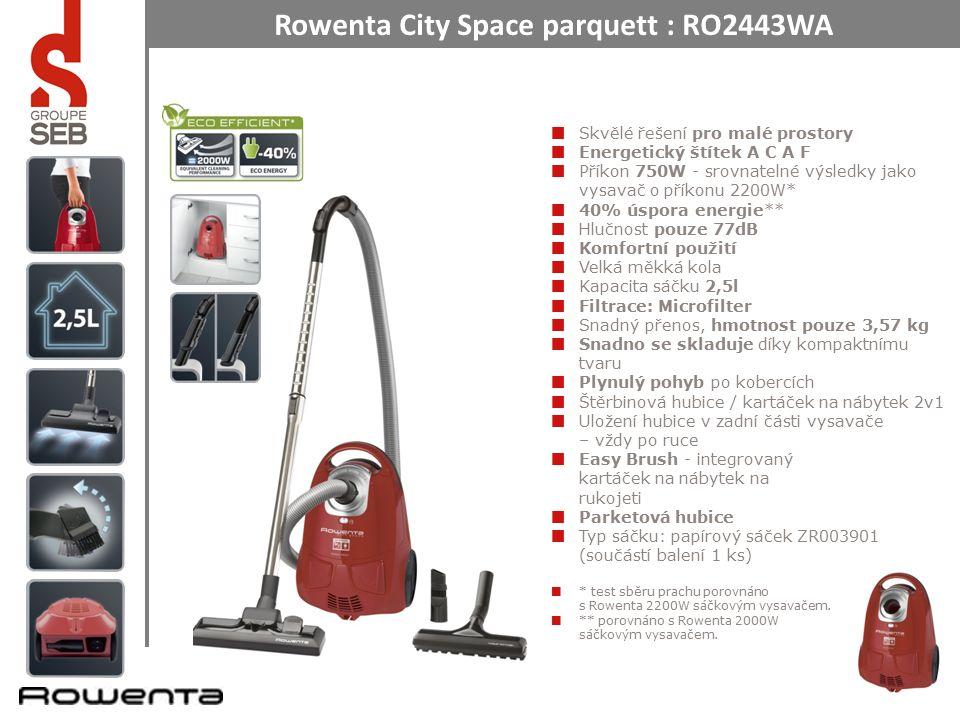 Rowenta City Space parquett : RO2443WA Skvělé řešení pro malé prostory Energetický štítek A C A F Příkon 750W - srovnatelné výsledky jako vysavač o příkonu 2200W* 40% úspora energie** Hlučnost pouze 77dB Komfortní použití Velká měkká kola Kapacita sáčku 2,5l Filtrace: Microfilter Snadný přenos, hmotnost pouze 3,57 kg Snadno se skladuje díky kompaktnímu tvaru Plynulý pohyb po kobercích Štěrbinová hubice / kartáček na nábytek 2v1 Uložení hubice v zadní části vysavače – vždy po ruce Easy Brush - integrovaný kartáček na nábytek na rukojeti Parketová hubice Typ sáčku: papírový sáček ZR003901 (součástí balení 1 ks) * test sběru prachu porovnáno s Rowenta 2200W sáčkovým vysavačem.