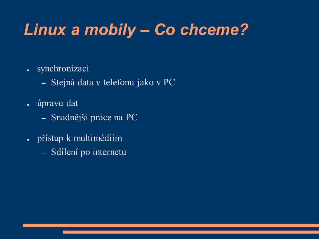 Linux a mobily – Co chceme.