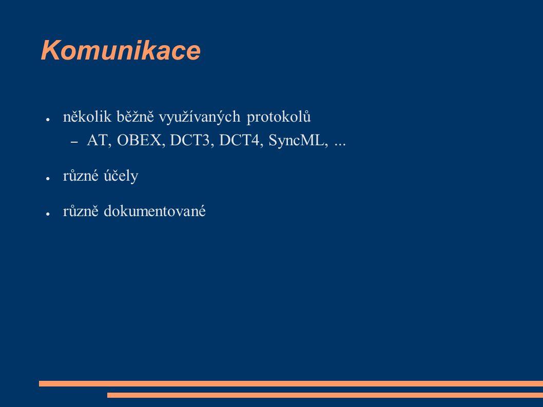 """AT příkazy ● """"standard ETSI ● AT[příkaz], např: ATI, AT+CSQ ● minimální sada příkazů standardizovaná ● různá podpora u výrobců – Nokia implementuje naprosté minimum – nestandardní rozšíření ostatních"""