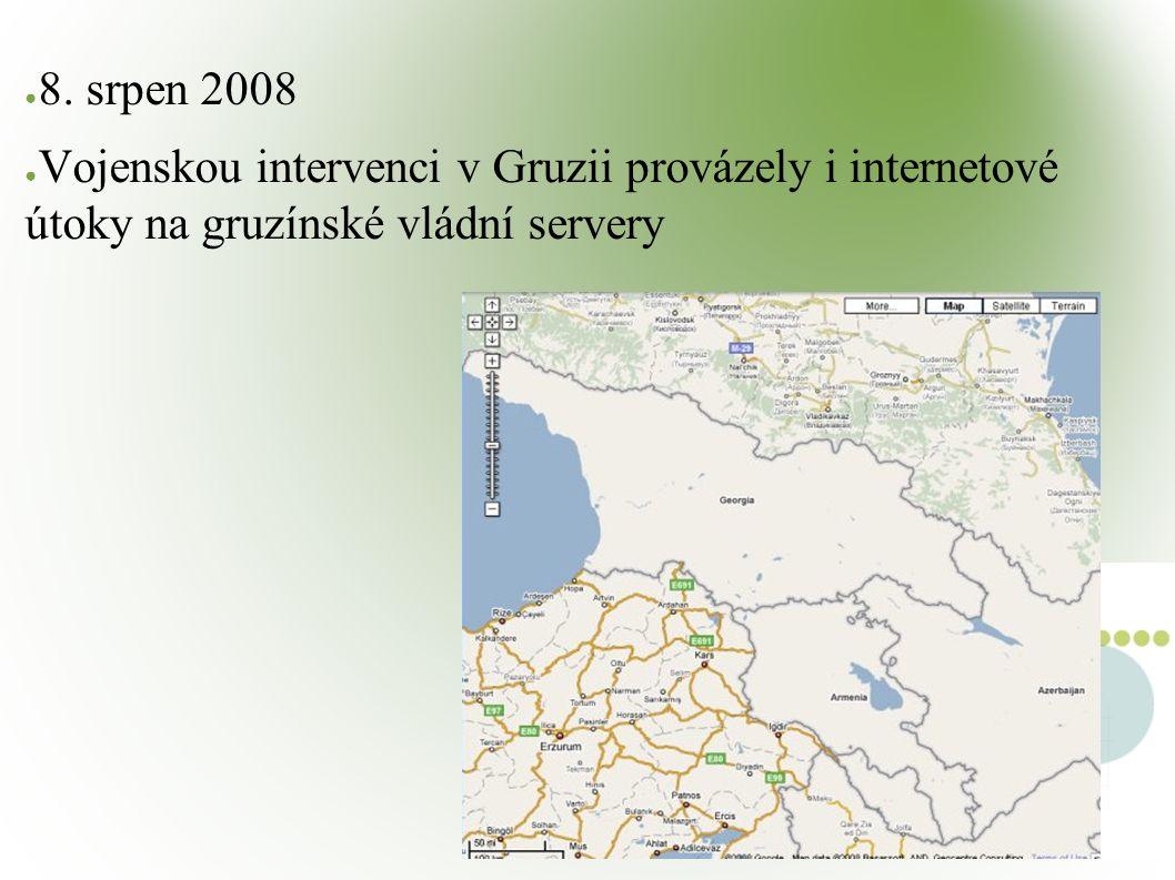 ● 8. srpen 2008 ● Vojenskou intervenci v Gruzii provázely i internetové útoky na gruzínské vládní servery
