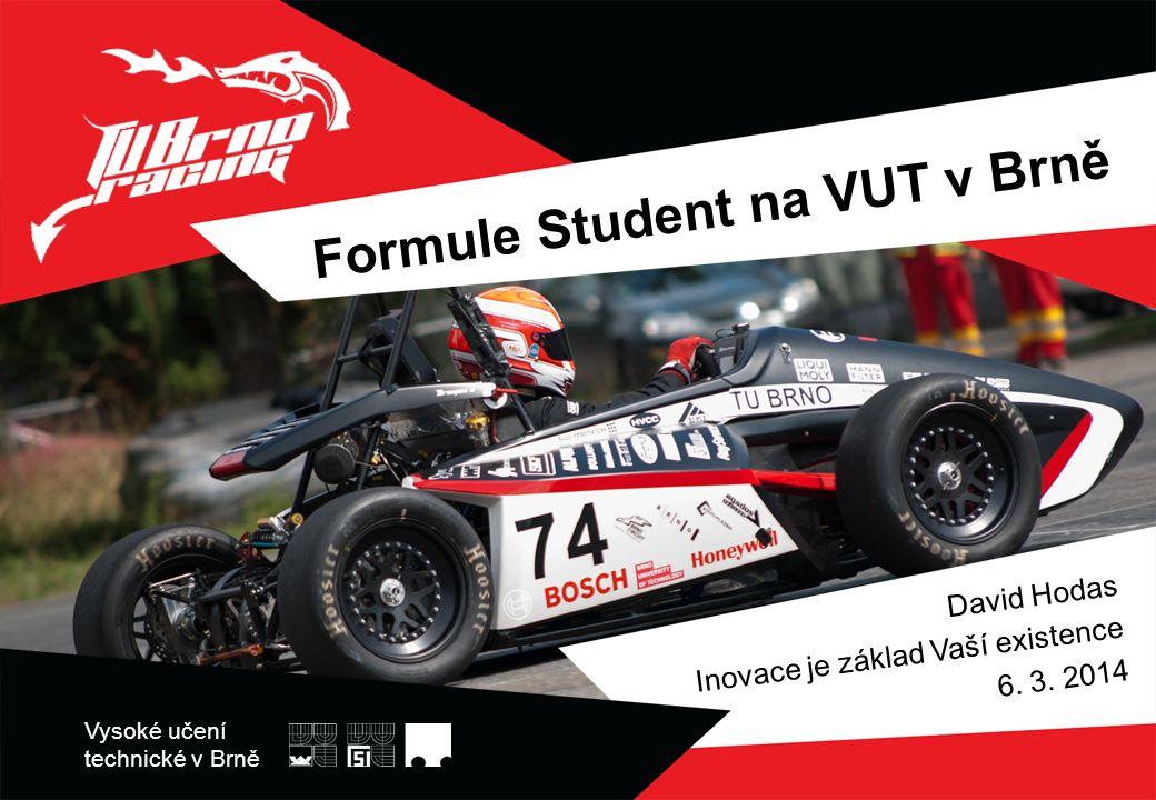 OBSAH www.tubrnoracing.cz −Co je Formule Student −V čem se soutěží −Technika −Spolupráce s průmyslem −Budoucnost
