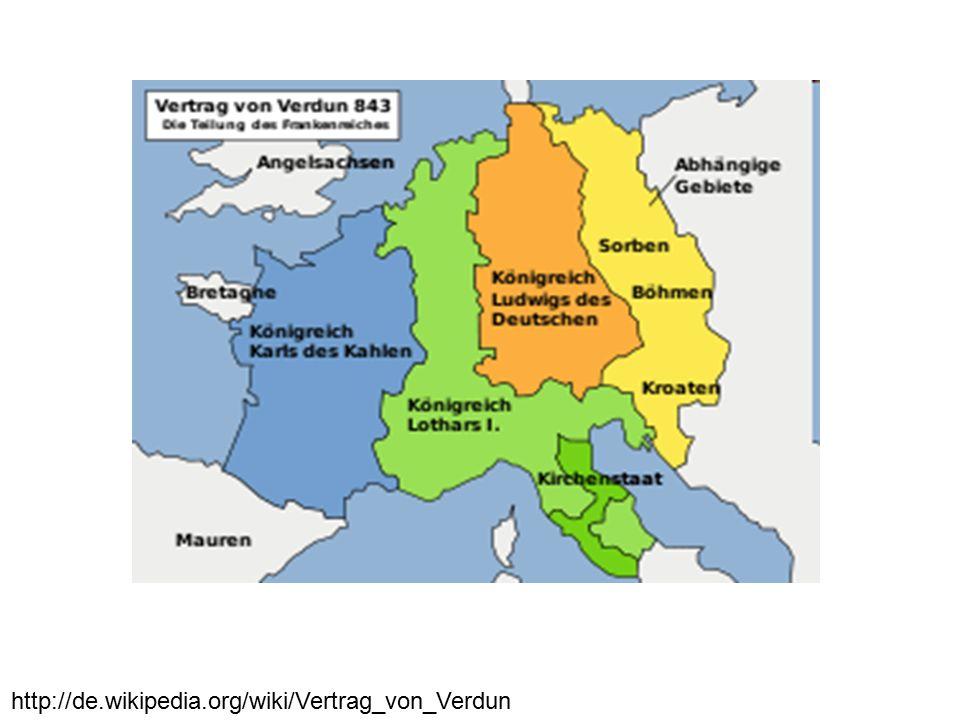 http://de.wikipedia.org/wiki/Vertrag_von_Verdun