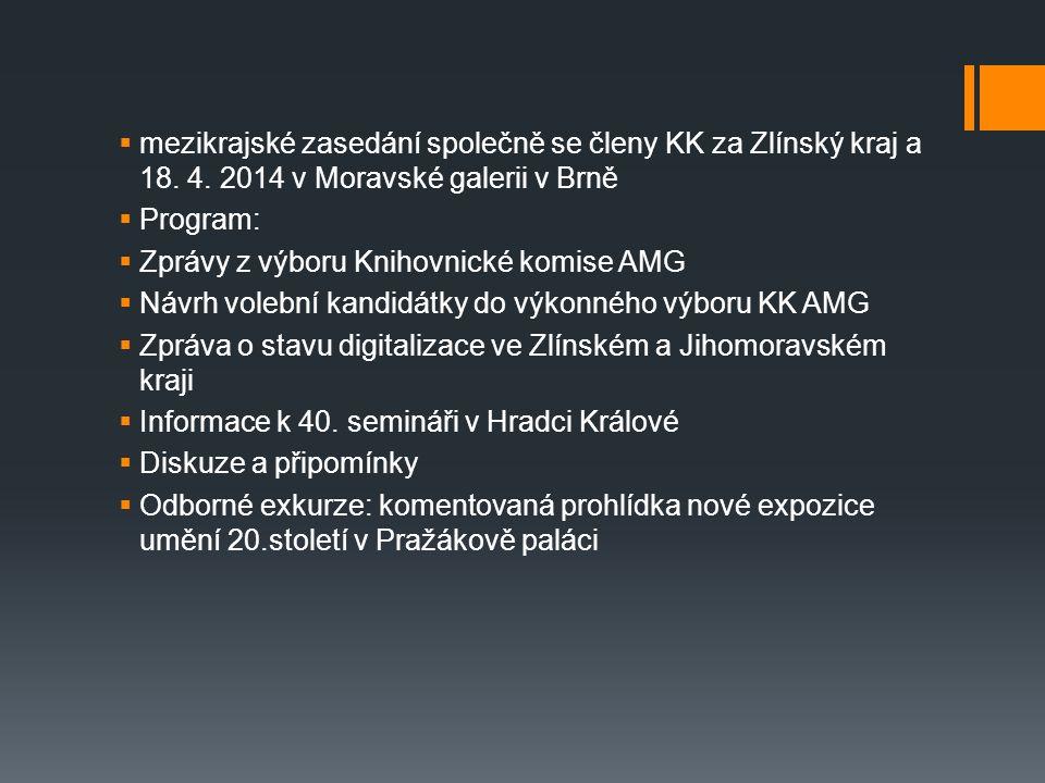  mezikrajské zasedání společně se členy KK za Zlínský kraj a 18.