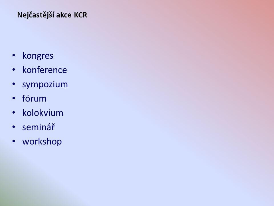 Potenciál destinace z hlediska KCR ubytovací kapacita v hotelech třídy 5* a 4* (výjimečně 3*] vzdálenost mezinárodního letiště s dostatečným spojením s hlavními světovými centry kapacita a úroveň kongresového centra (center) turistické atraktivity v dostupném okolí rozsah stravovacích a zábavních zařízení potřebné úrovně nabídka doprovodných služeb v požadované kvalitě