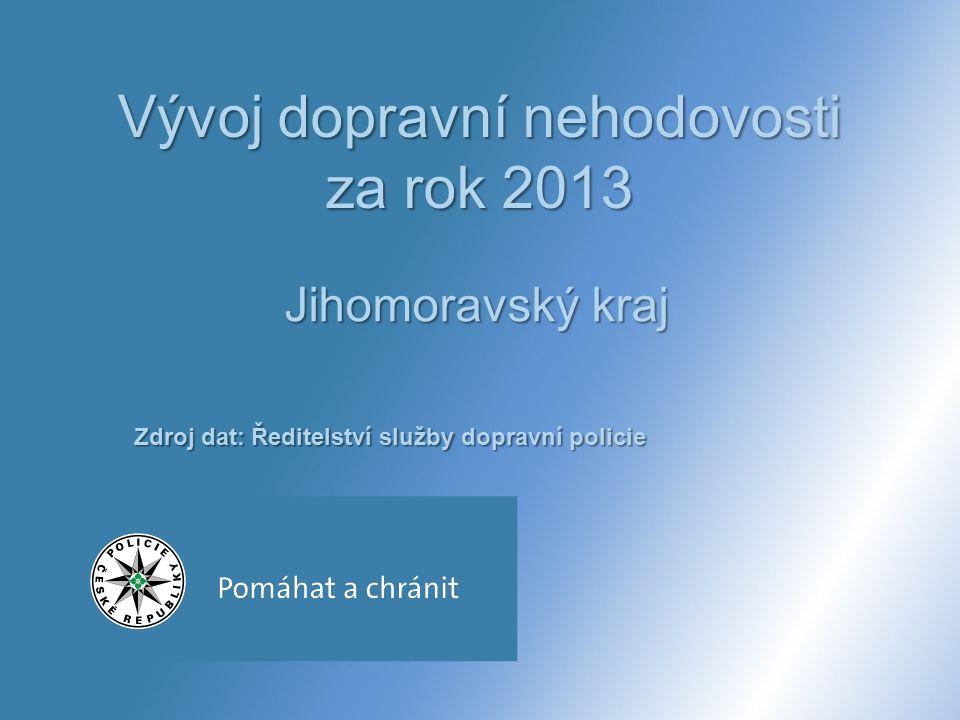 Vývoj dopravní nehodovosti za rok 2013 Jihomoravský kraj Zdroj dat: Ředitelství služby dopravní policie