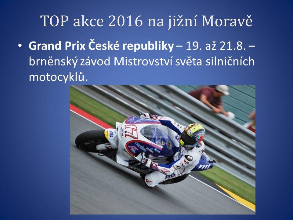 TOP akce 2016 na jižní Moravě Grand Prix České republiky – 19.