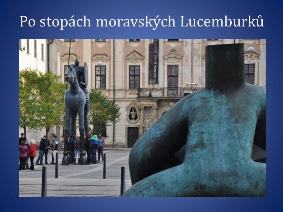 Po stopách moravských Lucemburků