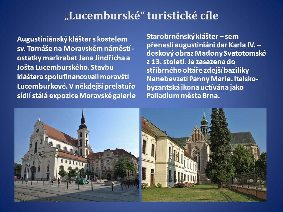 """""""Lucemburské turistické cíle Augustiniánský klášter s kostelem sv."""