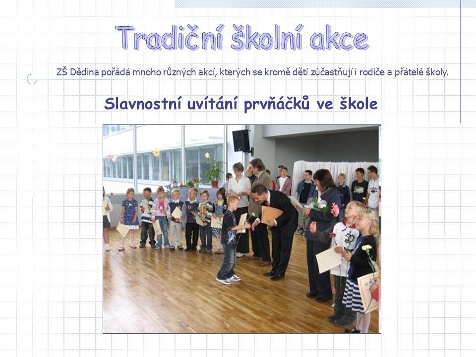 ZŠ Dědina pořádá mnoho různých akcí, kterých se kromě dětí zúčastňují i rodiče a přátelé školy.