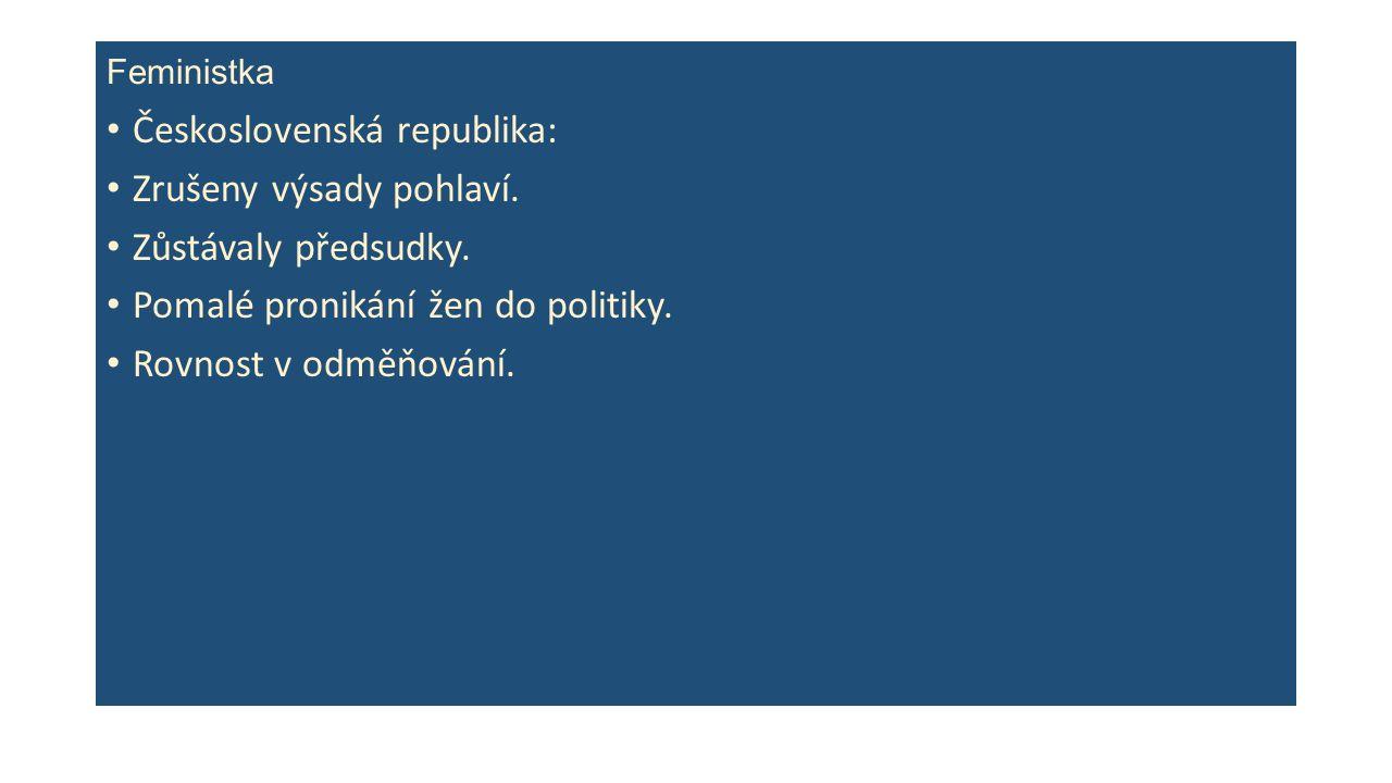 Feministka Československá republika: Zrušeny výsady pohlaví.