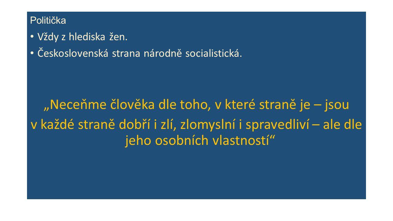 Politička Vždy z hlediska žen. Československá strana národně socialistická.