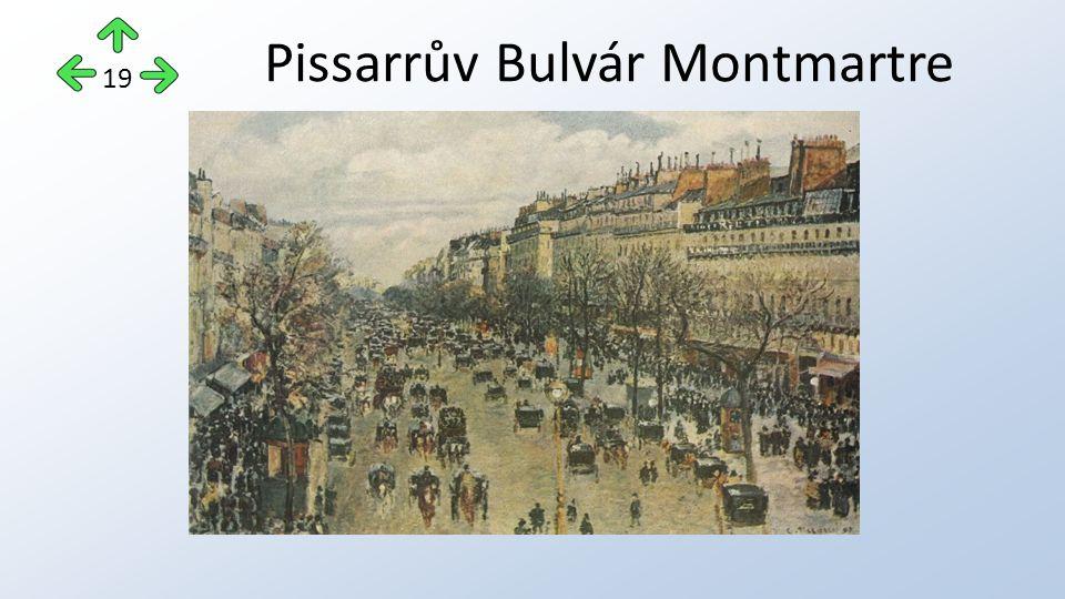 Pissarrův Bulvár Montmartre 19
