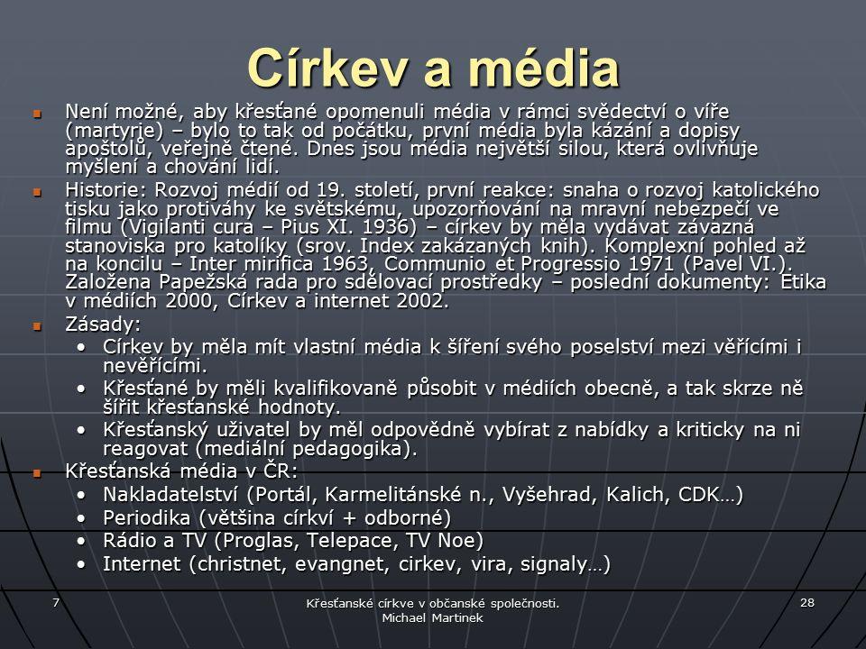 7 Křesťanské církve v občanské společnosti.