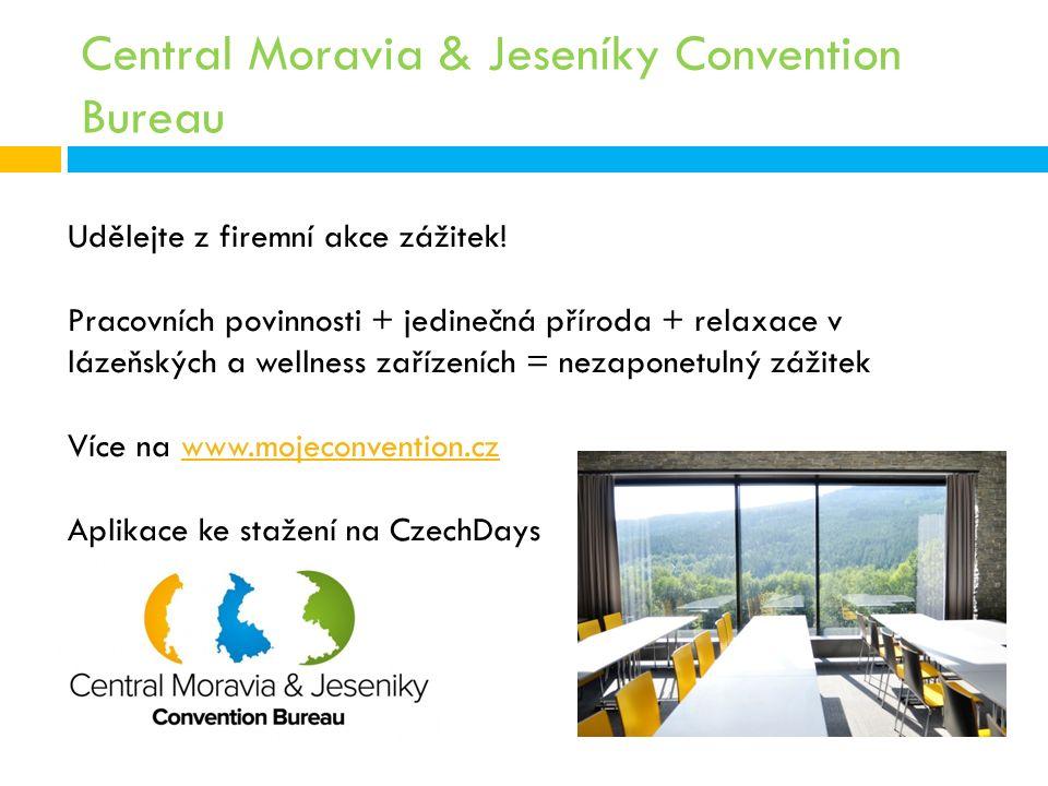 Central Moravia & Jeseníky Convention Bureau Udělejte z firemní akce zážitek.