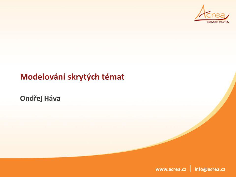 © 2014, ACREA CR spol. s r.o. info@acrea.czwww.acrea.cz Generativní modely dokumentů