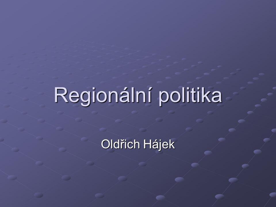Regionální politika Oldřich Hájek