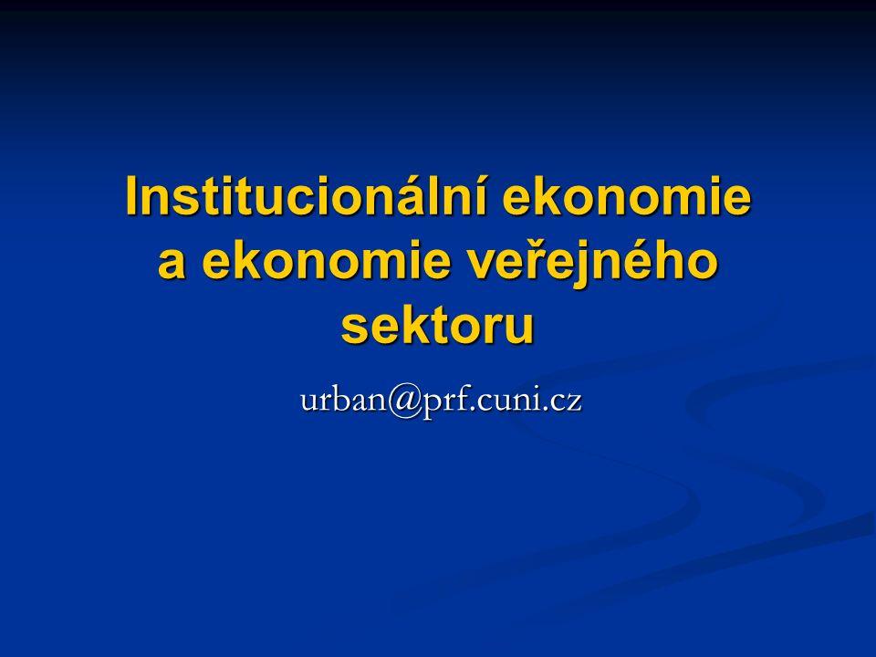 Transakční náklady a ekonomický rozvoj Neschopnost společností vyvinout efektivní, nízko-nákladové instituce, např.