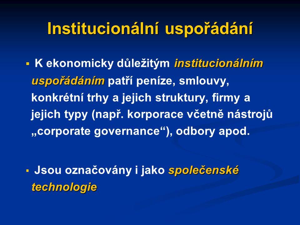 Typy institucí institucionální prostředí, tj.