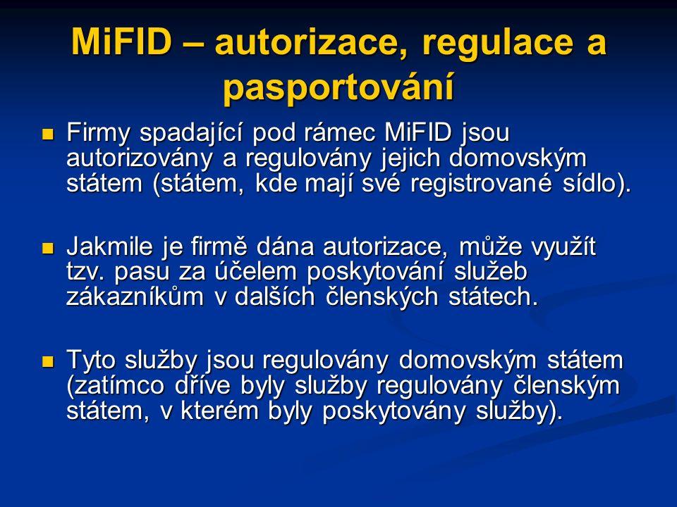 Směrnice MiFID Cíle směrnice o trzích finančních instrumentů: Cíle směrnice o trzích finančních instrumentů: Dokončit proces vytváření jednotného trhu