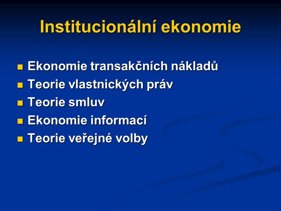 Hlavní složky Institucionální ekonomie