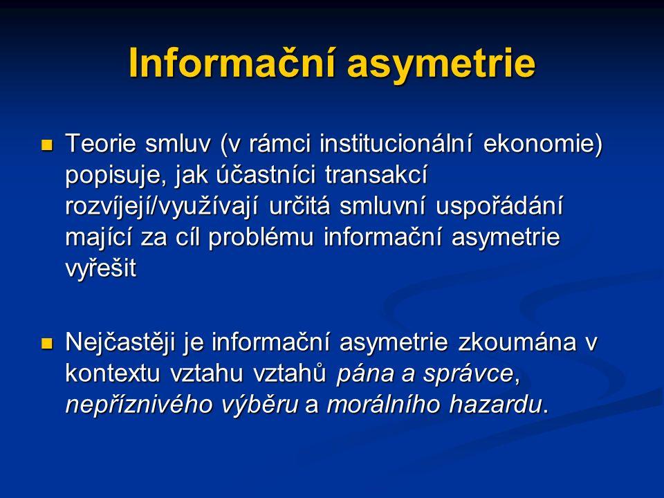 Informační asymetrie Asymetrické informace mohou snižovat cenu statků, a to i u statků s dobrou kvalitou. Asymetrické informace mohou snižovat cenu st