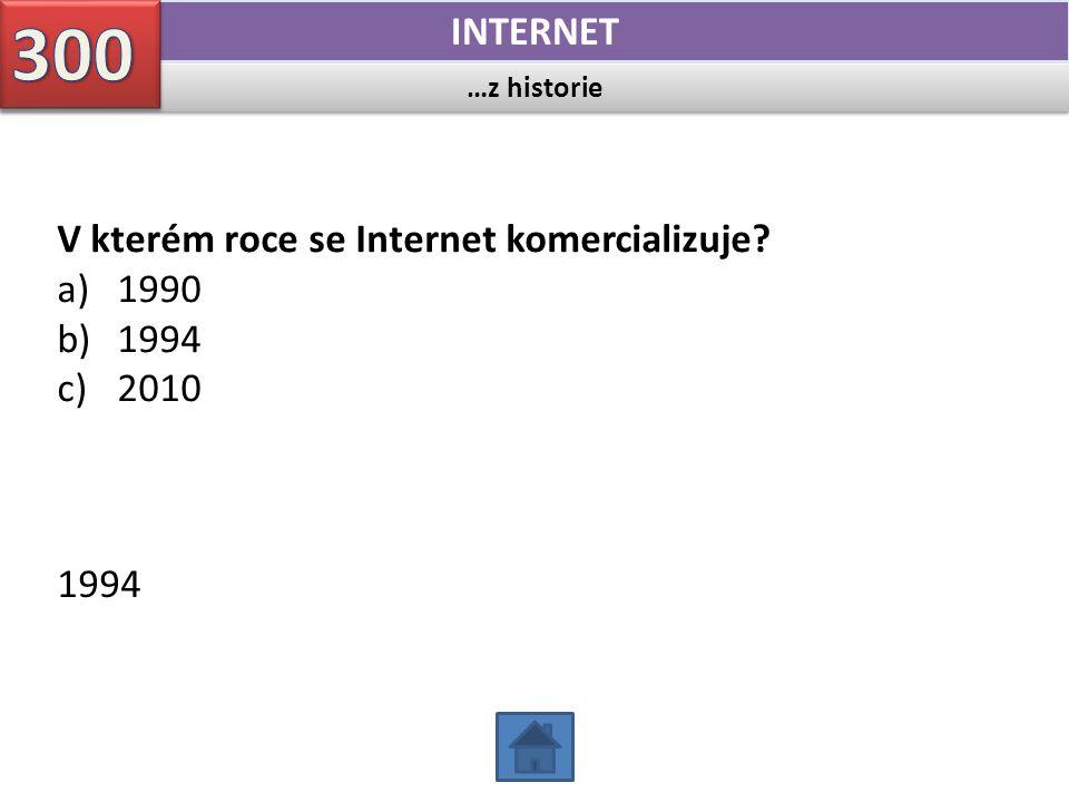 …z historie INTERNET V kterém roce je k Internetu oficiálně připojena Česká republika.