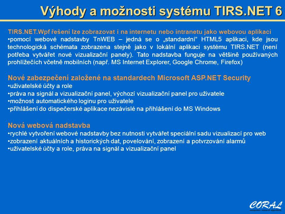 """Výhody a možnosti systému TIRS.NET 6 TIRS.NET.Wpf řešení lze zobrazovat i na internetu nebo intranetu jako webovou aplikaci pomocí webové nadstavby TnWEB – jedná se o """"standardní HTML5 aplikaci, kde jsou technologická schémata zobrazena stejně jako v lokální aplikaci systému TIRS.NET (není potřeba vytvářet nové vizualizační panely)."""