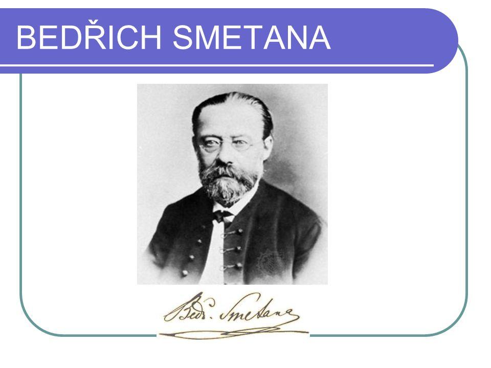 Bedřich Smetana (1824–1884) Název školy: Základní škola Francova Lhota Autor: Mgr.