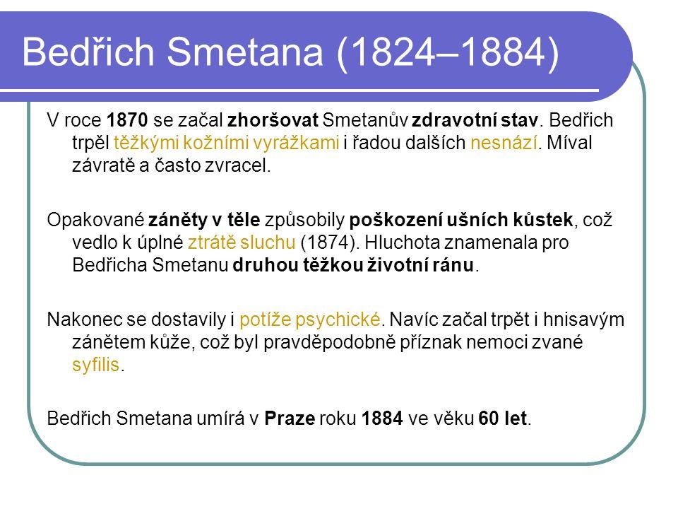 Bedřich Smetana (1824–1884) 1.