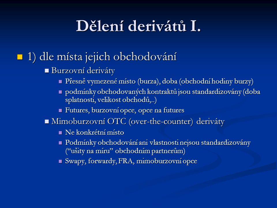 Dělení derivátů I.