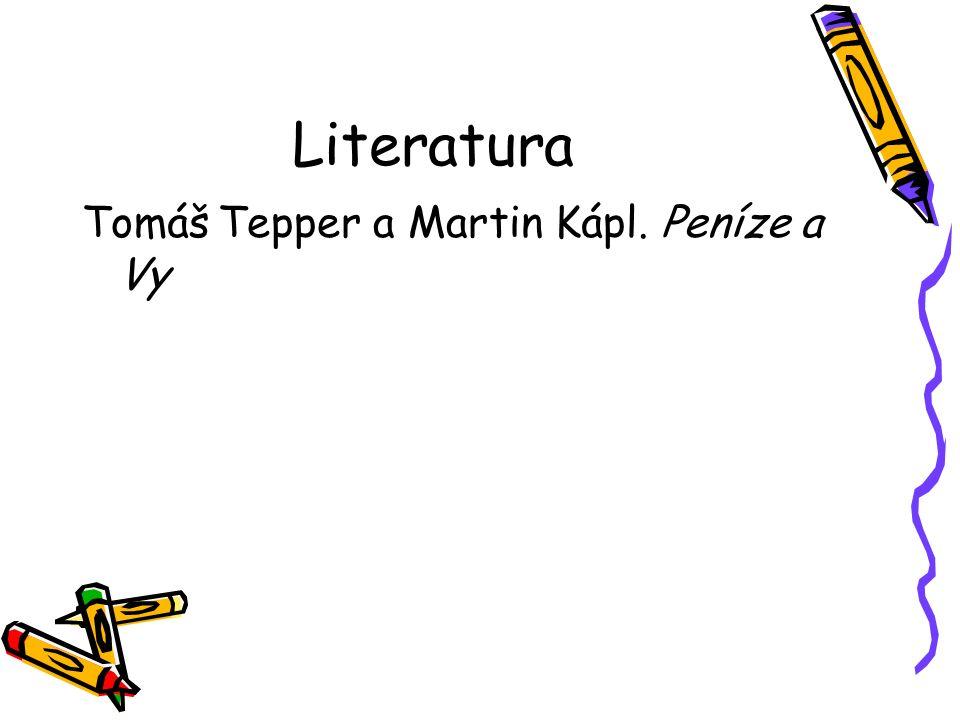 Literatura Tomáš Tepper a Martin Kápl. Peníze a Vy