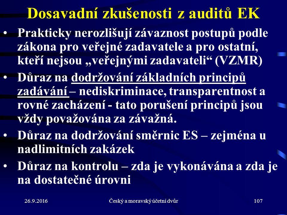 """Dosavadní zkušenosti z auditů EK Prakticky nerozlišují závaznost postupů podle zákona pro veřejné zadavatele a pro ostatní, kteří nejsou """"veřejnými zadavateli (VZMR) Důraz na dodržování základních principů zadávání – nediskriminace, transparentnost a rovné zacházení - tato porušení principů jsou vždy považována za závažná."""