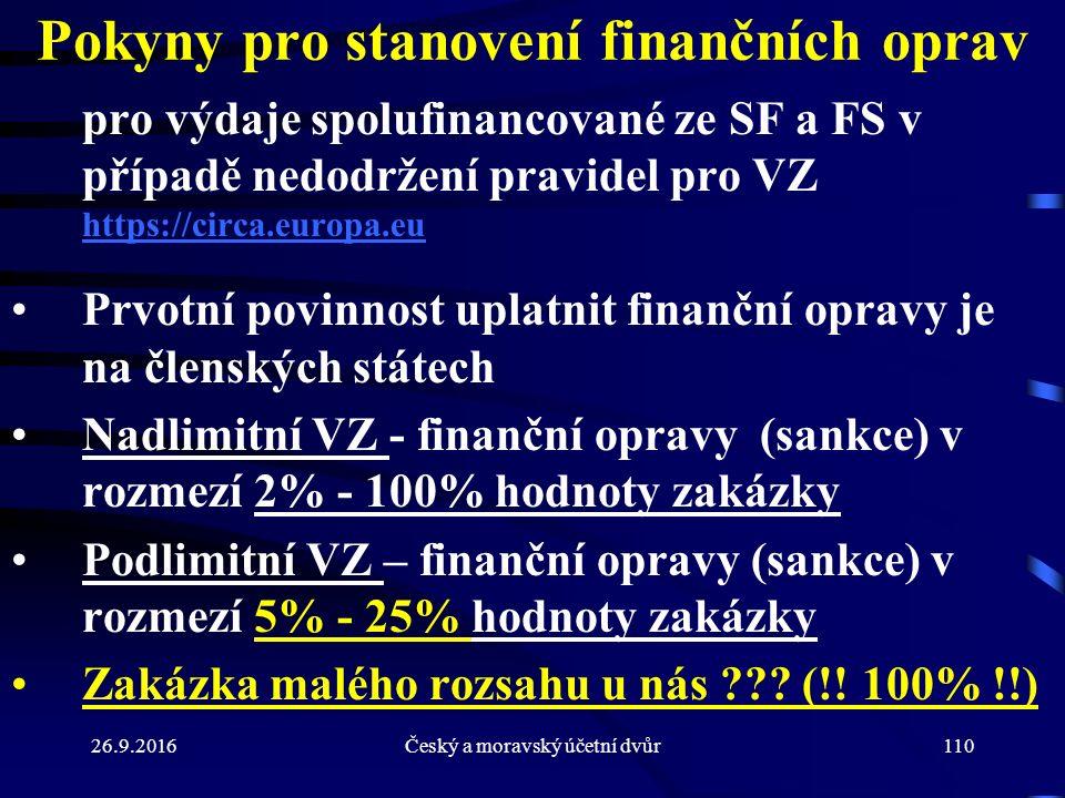 Pokyny pro stanovení finančních oprav pro výdaje spolufinancované ze SF a FS v případě nedodržení pravidel pro VZ https://circa.europa.eu https://circ