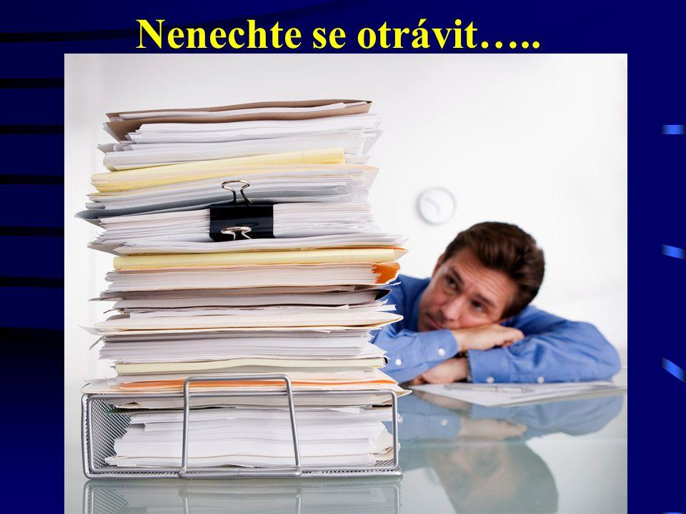 26.9.2016Český a moravský účetní dvůr113 Nenechte se otrávit…..