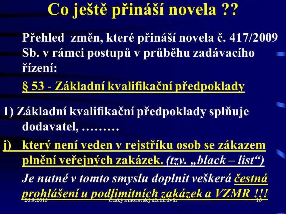 26.9.2016Český a moravský účetní dvůr16 Co ještě přináší novela .