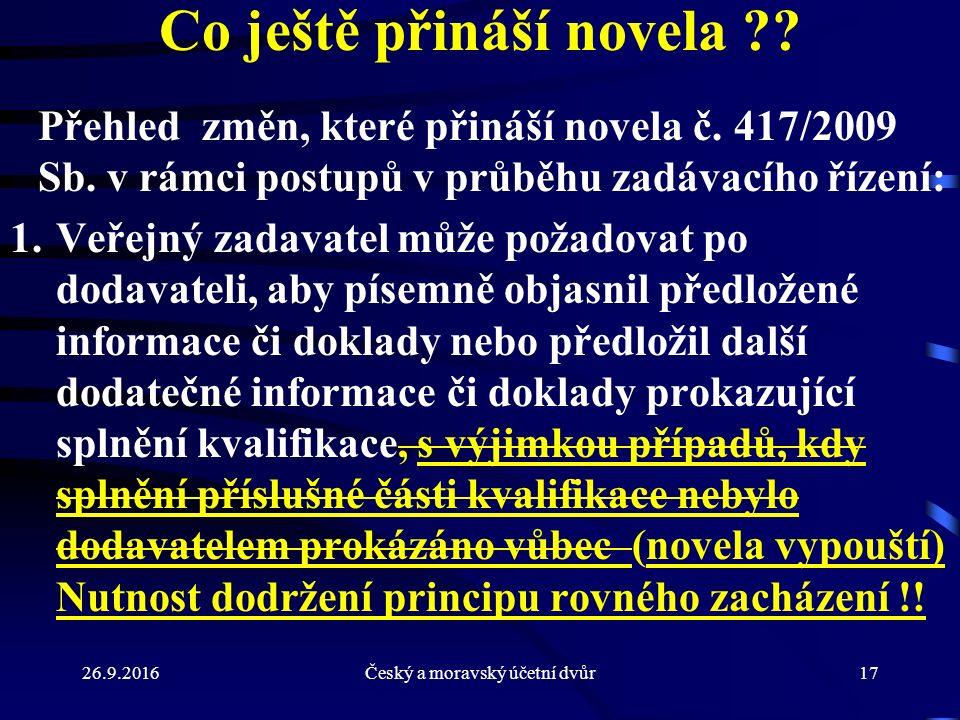 26.9.2016Český a moravský účetní dvůr17 Co ještě přináší novela .