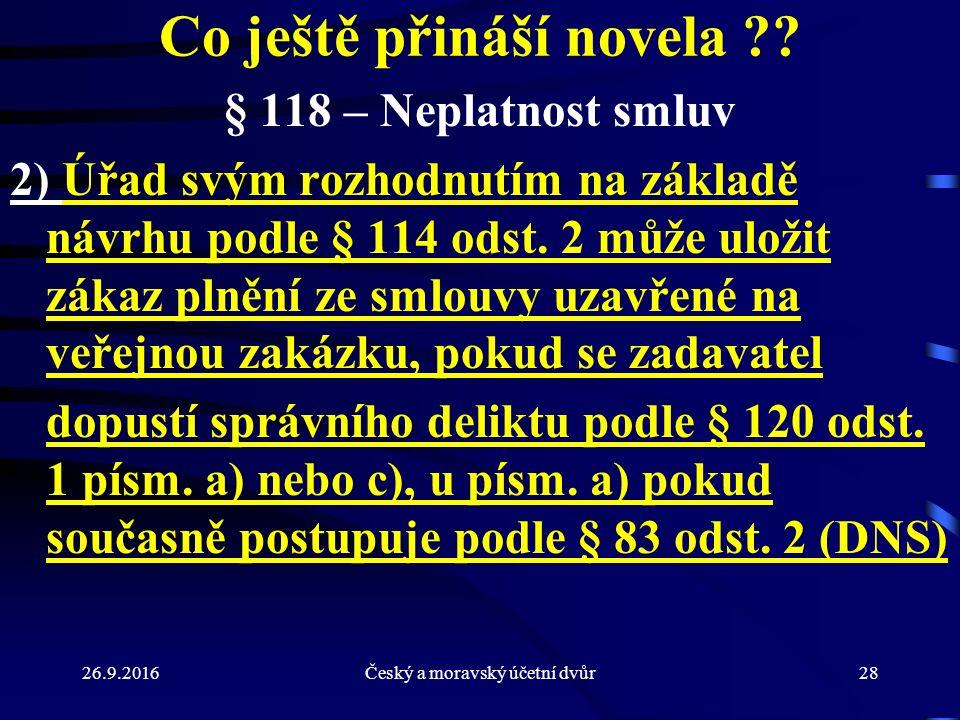 26.9.2016Český a moravský účetní dvůr28 Co ještě přináší novela .