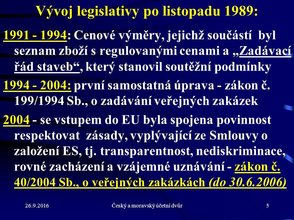 26.9.2016Český a moravský účetní dvůr56 Zadávání zakázky na základě rámcové smlouvy- § 92 1) Je-li rámcová smlouva uzavřena pouze s jedním uchazečem a) a veškeré podmínky plnění jsou v rámcové smlouvě konkrétně vymezeny, uzavírá veřejný zadavatel smlouvu s uchazečem na realizaci veřejné zakázky na základě písemné výzvy k poskytnutí plnění, (potvrzení výzvy je přijetím návrhu smlouvy), nebo b) nejsou-li v rámcové smlouvě konkrétně vymezeny, zadá veřejný zadavatel veřejnou zakázku na základě písemné výzvy k podání nabídky.