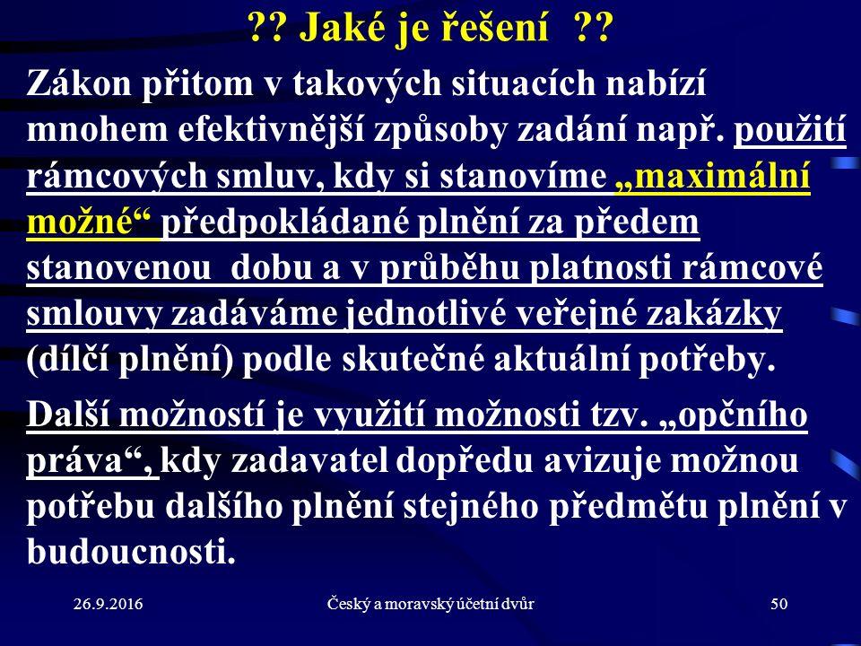 26.9.2016Český a moravský účetní dvůr50 . Jaké je řešení .