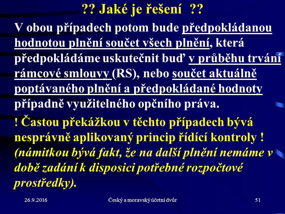 26.9.2016Český a moravský účetní dvůr51 . Jaké je řešení .